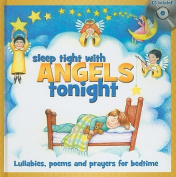 Sleep Tight with Angels Tonight