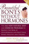 Beautiful Bones without Hormones