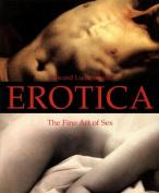 Erotica: The Fine Art of Sex