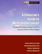 A Clinician's Guide to Methamphetamine