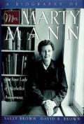 A Biography of Mrs. Marty Mann