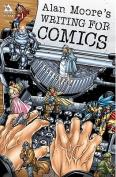 Writing for Comics: v. 1