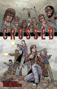 Crossed, Volume 1