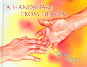 A Handshake from Heaven