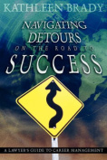 Navigating Detours on the Road to Success