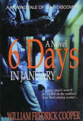 Six Days in January: A Novel