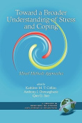 Toward a Broader Understanding of Stress and Coping