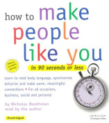 How to Make People Like You in 90 Seconds or Less [Audio]