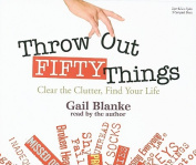 Throw Out Fifty Things [Audio]