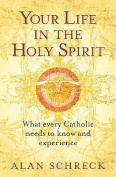 Your Life in the Holy Spirit