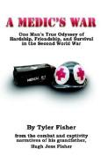 A Medic's War