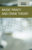 Music Piracy and Crime Theory