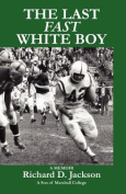 The Last Fast White Boy