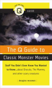 The Q Guide to Classic Monster Movies