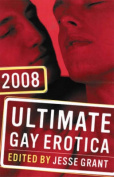 Ultimate Gay Erotica: 2008