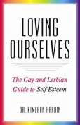 Loving Ourselves