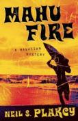 Mahu Fire: A Hawai'ian Mystery
