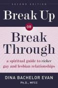 Breakup or Break Through