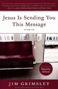 Jesus is Sending You This Message