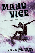 Mahu Vice: A Hawai'ian Mystery