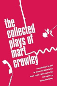 The Collected Plays of Mart Crowley