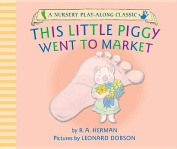 This Little Piggy Went to Market [Board Book]