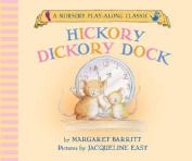 Hickory Dickory Dock [Board Book]