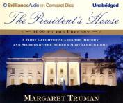 The President's House [Audio]