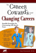The Career Coward's Guide to Changing Careers