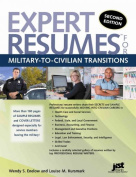 Expert Resumes for Military-To-Civilian Transitions