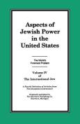 The International Jew Volume IV