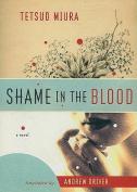Shame in the Blood: A Novel