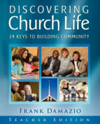 Discovering Church Life - Teacher Edition