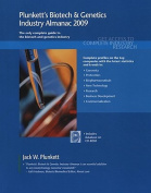 Plunkett's Biotech and Genetics Industry Almanac 2009