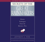 Secrets of the Great Rainmakers [Audio]