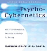 Psycho-Cybernetics [Audio]