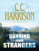Running from Strangers