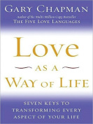 Love as a Way of Life [Large Print]