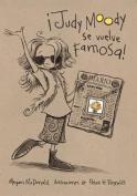 Judy Moody Se Vuelve Famosa! (Judy Moody Gets Famous!  [Spanish]
