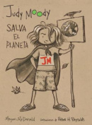 Judy Moody Salva El Planeta!  [Spanish]