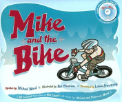Mike and the Bike [With CD]