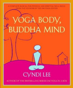 Yoga, Body, Buddha Mind