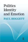 Politics, Identity, and Emotion