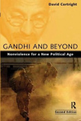 Gandhi and Beyond