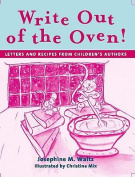 Write Out of the Oven!
