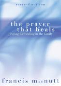 The Prayer That Heals