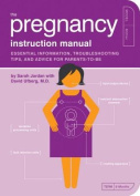 The Pregnancy Instruction Manual