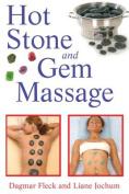 Hot Stone and Gem Massage