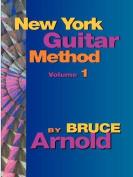 New York Guitar Method: v. 1