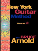 New York Guitar Method: v. 2